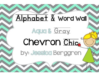 Alphabet and Word Wall-Aqua and Gray Chevron Chic {with Ed