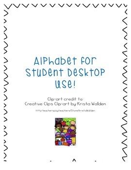 Alphabet for Student Desktop Use