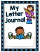 Alphabet/Letter Journal A-Z No Prep Worksheets Pre-K & Kin