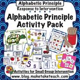Response to Intervention- Alphabetic Principle Activity Pack