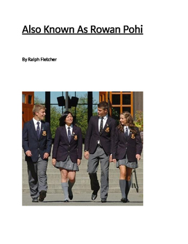 Also Known As Rowan Pohi by Ralph Fletcher