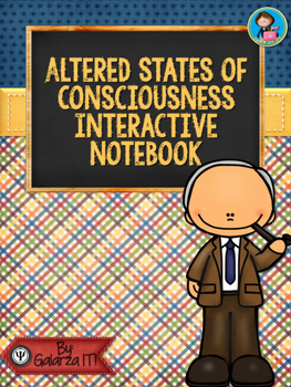 Altered States of Consciousness Interactive Notebook