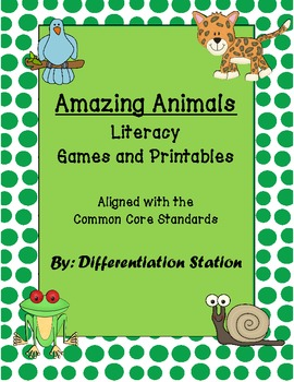 Amazing Animals: Literacy Games and Printables