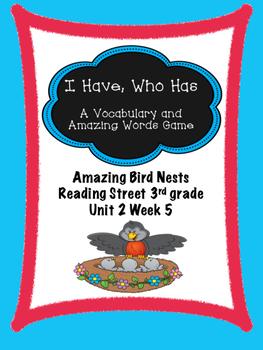 Amazing Bird Nests  Vocab Game  I Have, Who Has