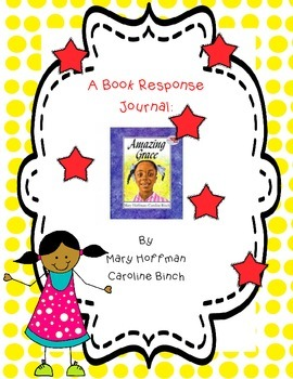 Amazing Grace - A Complete Book Response Journal
