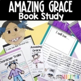 Amazing Grace by. Mary Hoffman Book Study