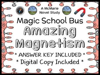 Amazing Magnetism (Magic School Bus #12) Novel Study / Com