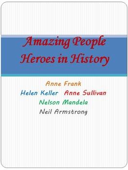 Amazing People - Heroes in History