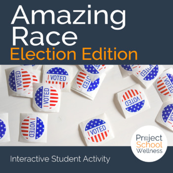 Amazing Race: Election (Election lesson plan, Cross Curric
