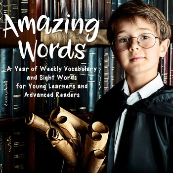 Amazing Words for Vocabulary and Sight Word Enrichment
