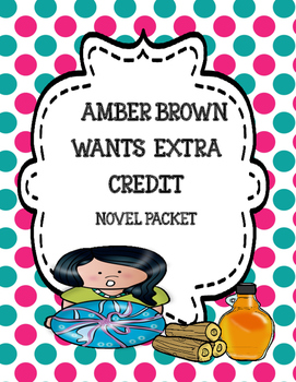 Amber Brown Wants Extra Credit Novel Study