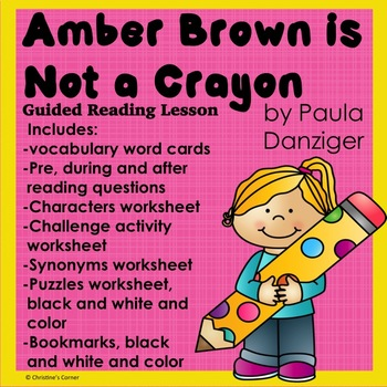 Amber Brown is Not a Crayon  Complete book study and Lesso