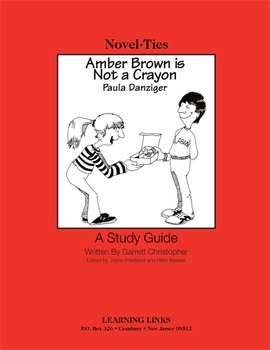 Amber Brown is Not a Crayon - Novel-Ties Study Guide