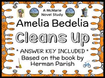 Amelia Bedelia Cleans Up (Herman Parish) Novel Study / Rea