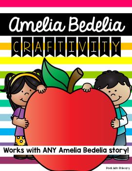 Amelia Bedelia Craftivity