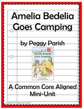 Amelia Bedelia Goes Camping - Common Core Aligned Mini-Unit