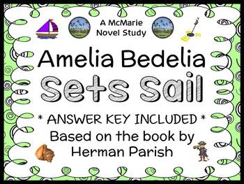 Amelia Bedelia Sets Sail (Herman Parish) Novel Study / Rea