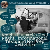 Amelia Earhart's Final Flight:  Informational Texts and No