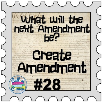 Amendment #28 What Will the Next Constitutional Amendment