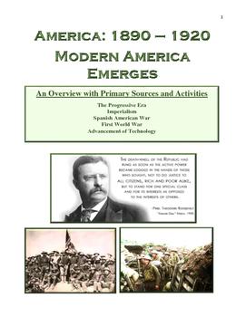 America: 1890 to 1920   Modern America Emerges