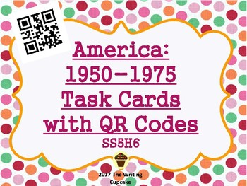 America 1950-1970s Task Cards with QR Codes