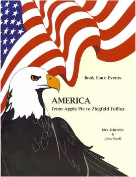 America From Apple Pie to Ziegfeld Follies Book 4
