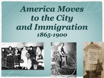 America Moves to the City 1865-1900 Power Point