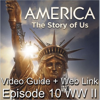 """America: The Story of Us Episode 10– """"WWII"""""""
