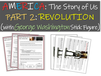 America: The Story of Us PART 2: REVOLUTION Qs w George Wa
