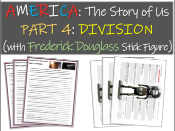 America: The Story of Us PART 4: DIVISION Frederick Dougla