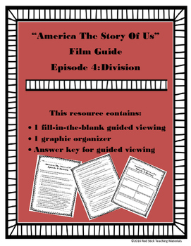 America: The Story of Us Viewing Guide--Episode 4 Division
