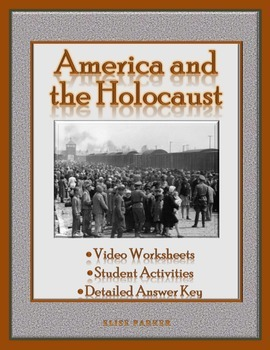 America and the Holocaust: Video Worksheets and Activities