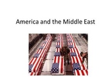 America and the Middle East - Presentation, Graphic Organizers