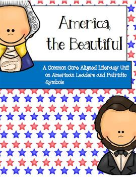 America the Beautiful: A Presidential and American Symbols