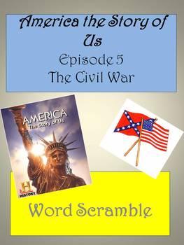 America the Story Of Us Episode 5: Civil War Word Scramble
