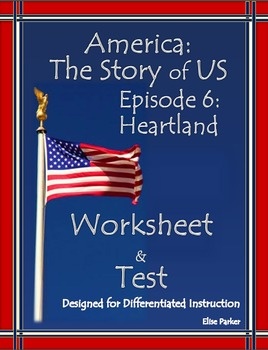 America the Story of US Episode 6 Quiz and Worksheet