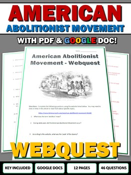 American Abolitionist Movement - Webquest with Key (Americ