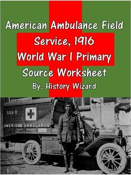 American Ambulance Field Service, 1916 World War I Primary