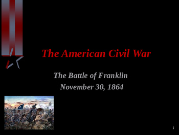 American Civil War - Battle of Franklin