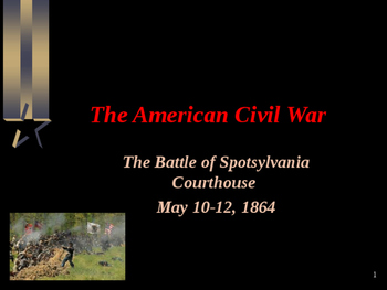 American Civil War - Battle of Spotsylvania Courthouse