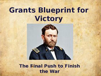 American Civil War - Grant's Bueprint for Victory