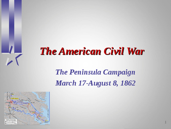 American Civil War - Peninsula Campaign