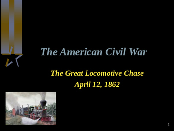 American Civil War - The Great Locomotive Chase