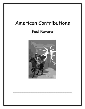 American Contributions Week 3: Paul Revere Common Core Cur