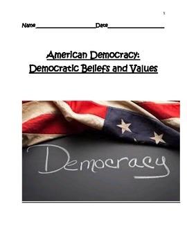 American Democracy:  Democratic Beliefs & Values/Qualities