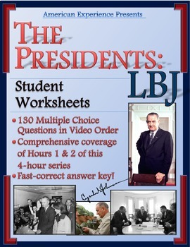 American Experience -- The Presidents: LBJ Worksheets for