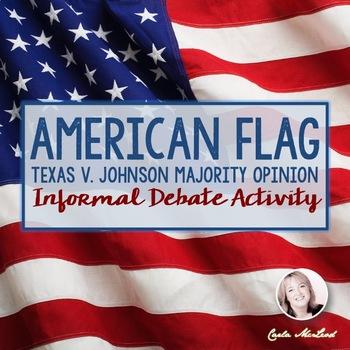 American Flag Texas v. Johnson Informal Debate Activity