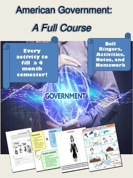 American Government: A Full Course