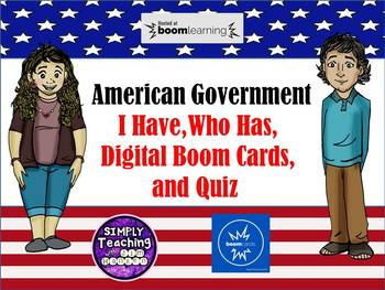 American Government I Have, Who Has? Activity and Quiz