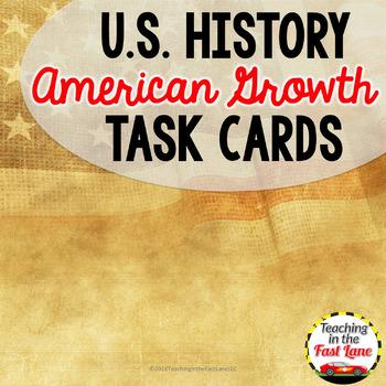 American Growth Task Cards  {U.S. History}